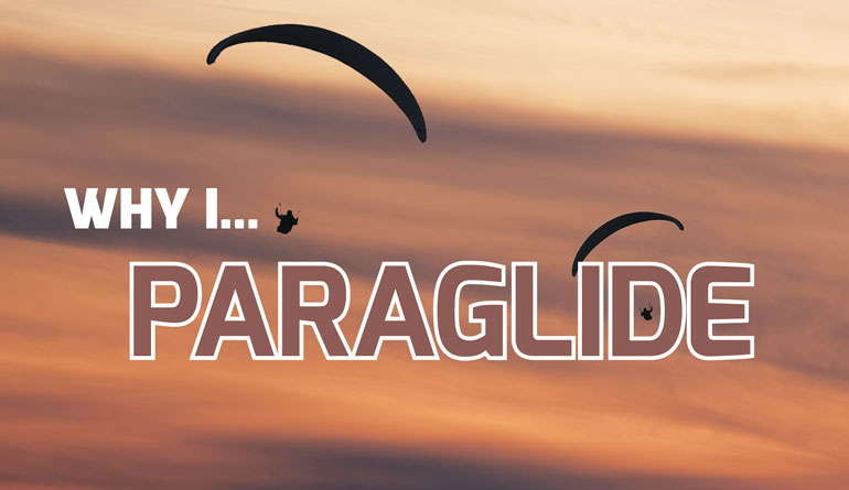 Why I…Paraglide